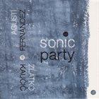 AGUSTÍ FERNÁNDEZ Agustí Fernández, Zlatko Kaučič : Sonic Party album cover