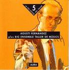 AGUSTÍ FERNÁNDEZ Aura album cover