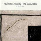AGUSTÍ FERNÁNDEZ Critical Mass (with Mats Gustafsson) album cover