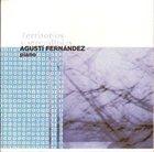 AGUSTÍ FERNÁNDEZ Territorios y Serendipias album cover