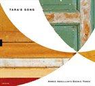 AHMED ABDULLAH Ahmed Abdullah's Ebonic Tones : Tara's Song album cover