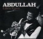 AHMED ABDULLAH Life's Force album cover