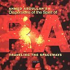 AHMED ABDULLAH Traveling the Spaceways album cover