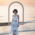 AI KUWABARA Ai Kuwabara Trio Project : The Window album cover