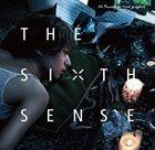 AI KUWABARA Ai Kuwabara Trio Project  : The Sixth Sense album cover