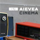 AIEVEA Cinema Album Cover