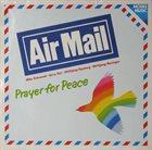 AIR MAIL Prayer For Peace album cover