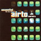 AIRTO MOREIRA Assential, the Very Best Of album cover