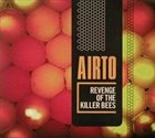 AIRTO MOREIRA Revenge Of The Killer Bees album cover
