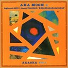 AKA MOON Akasha Vol 1 album cover