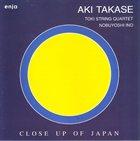 AKI TAKASE Close Up Of Japan album cover