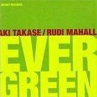 AKI TAKASE Evergreen (with Rudi Mahall) album cover