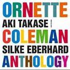 AKI TAKASE Ornette Coleman Anthology (with Silke Eberhard) album cover
