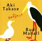 AKI TAKASE The Dessert album cover