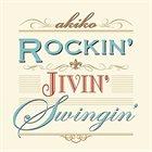 AKIKO Rockin' Jivin' Swingin' album cover