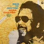 AKIRA ISHIKAWA Back To Rhythm album cover