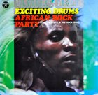 AKIRA ISHIKAWA Exciting Drums: African Rock Party album cover