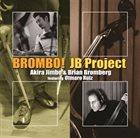 AKIRA JIMBO Brombo! JB Project album cover