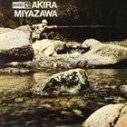 AKIRA MIYAZAWA 山女魚 / Yamame album cover