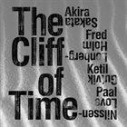 AKIRA SAKATA Akira Sakata & Fred Lonberg-Holm & Ketil Gutvik & Paal Nilssen-Love : The Cliff of Time album cover