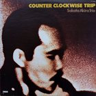 AKIRA SAKATA Akira Sakata Trio : Counter Clockwise Trip album cover