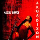 AKUA DIXON Akua's Dance album cover