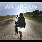 AKUA DIXON Moving On album cover