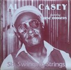 AL CASEY Al Casey Featuring Gene Rodgers ‎: Six Swinging Strings album cover