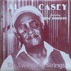 AL CASEY Al Casey Featuring Gene Rodgers : Six Swinging Strings album cover