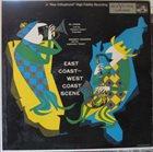 AL COHN East Coast - West Coast Scene album cover