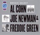 AL COHN Mosaic Select 27: Al Cohn, Joe Newman & Freddie Green album cover