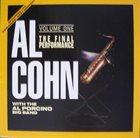 AL COHN The Final Performance Volume One (aka Al Cohn Meets Al Porcino) album cover