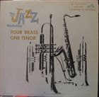 AL COHN The Jazz Workshop - Four Brass, One Tenor album cover