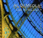 AL DI MEOLA La Melodia: World Sinfonia Live In Milano album cover
