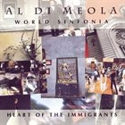 AL DI MEOLA World Sinfonia - Heart Of The Immigrants album cover