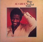 AL GREEN Have A Good Time album cover