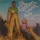 AL GREEN Livin' For You album cover
