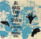 AL HAIG Trio & Sextets album cover