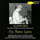 AL HAIG Un Poco Loco album cover