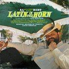 AL HIRT Latin in the Horn album cover