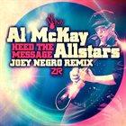 AL MCKAY ALLSTARS Heed The Message (Joey Negro Remix) album cover