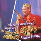 AL MCKAY ALLSTARS The Earth Wind & Fire Experience-Live In Europe album cover