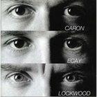 ALAIN CARON Caron-Ecay-Lockwood album cover
