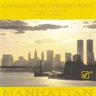 ALAN BARNES Alan Barnes & The David Newton Trio Featuring Special Guest Conte Candoli : Manhattan album cover
