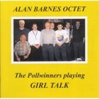 ALAN BARNES Pollwinners Playing Girl Talk album cover