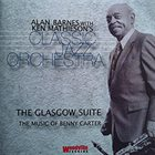 ALAN BARNES The Glasgow Suite, The Music Of Benny Carter album cover