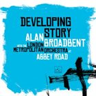 ALAN BROADBENT Developing Story album cover