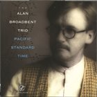 ALAN BROADBENT Pacific Standard Time album cover