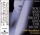 ALAN BROADBENT You and the Night and the Music album cover