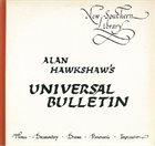 ALAN HAWKSHAW Alan Hawkshaw's Universal Bulletin album cover